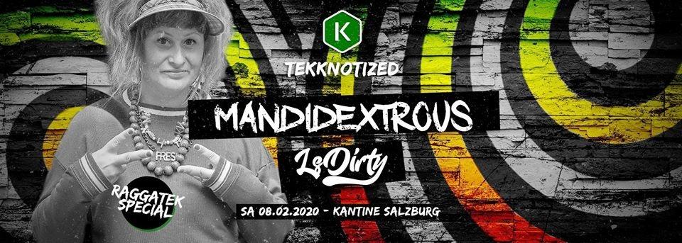 Raggatek Special w/ LS DIRTY + Mandidextrous 8 Feb '20, 22:00