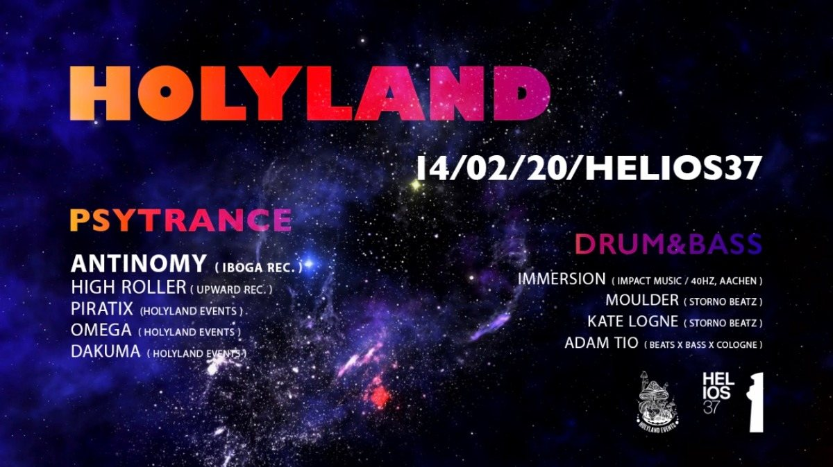 1 Year Holyland w/ Antinomy (IBOGA Records) + Drum&Bass Floor 14 Feb '20, 23:00