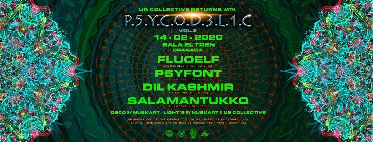 UG Collective & Sala El Tren Presentan: Psycodelic Vol.3 14 Feb '20, 22:00