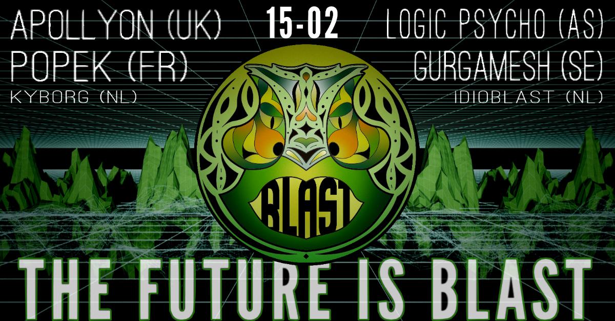 Amsterdam Blast Events: The Future Is Blast! 15 Feb '20, 22:00