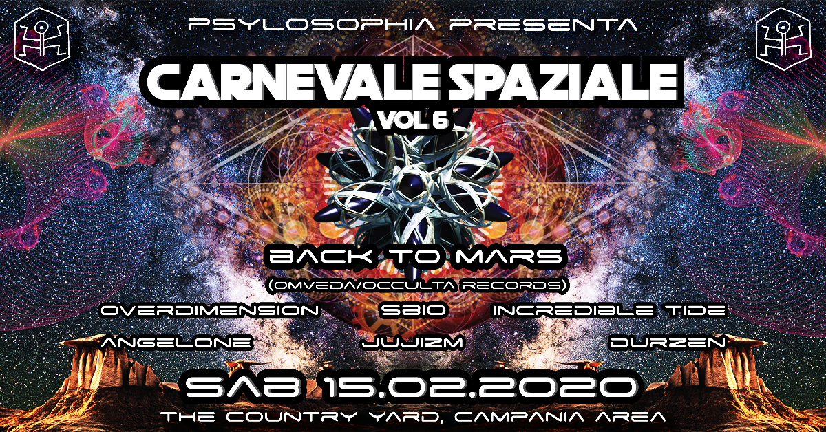 ॐ Carnevale Spaziale vol.6 ॐ Special guest: Back to Mars 15 Feb '20, 22:00