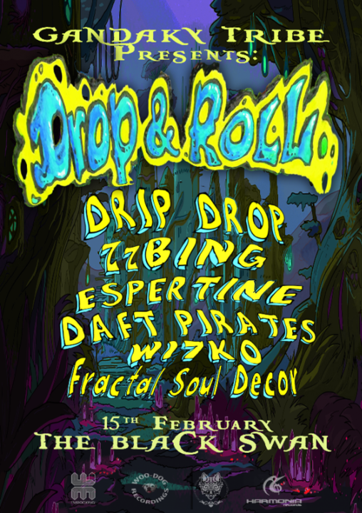 Drop & Roll - Black Swan 15 Feb '20, 22:00