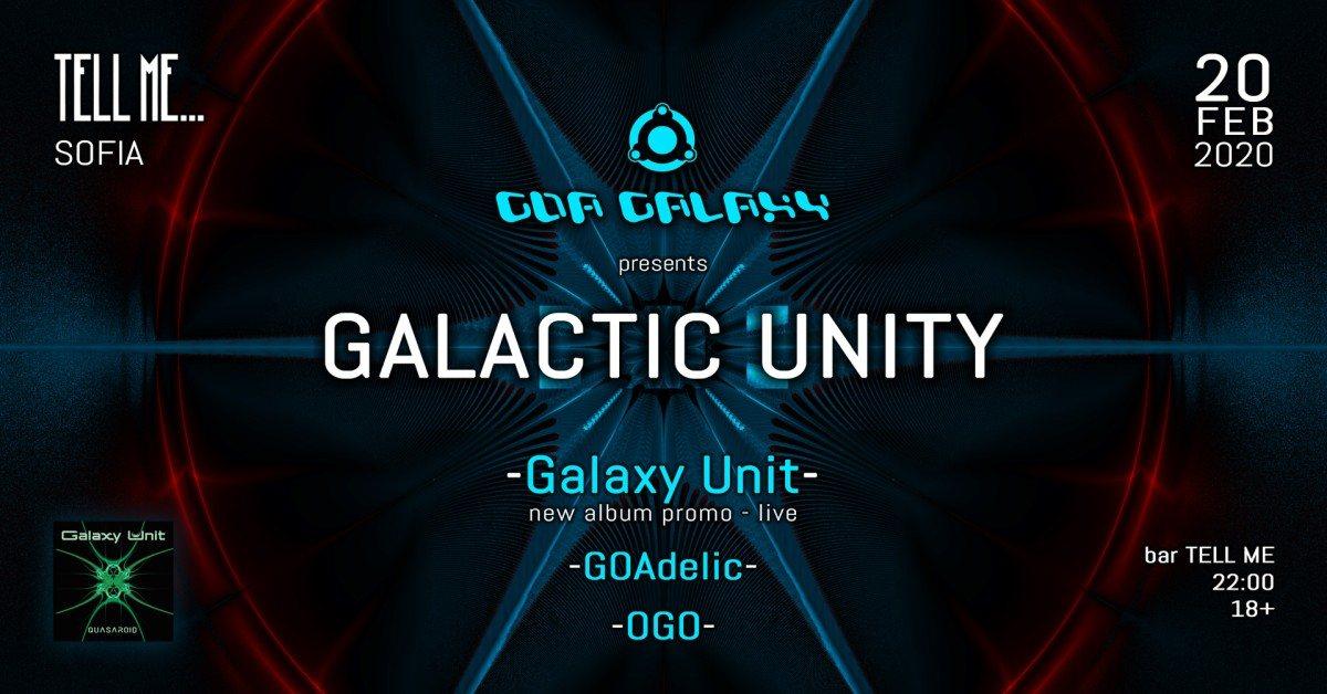 GALACTIC UNITY - Sofia 20 Feb '20, 22:00