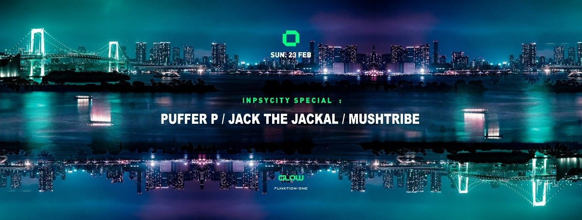 Inpsycity special w/ Puffer P , Jack The Jackal & Mushtribe 23 Feb '20, 21:30