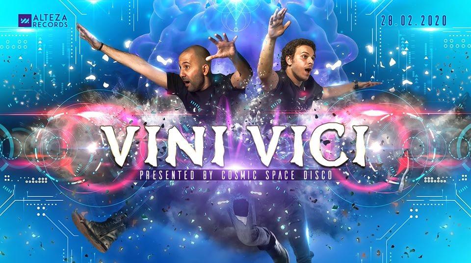 VINI VICI pres. by Cosmic Space Disco 28 Feb '20, 22:00
