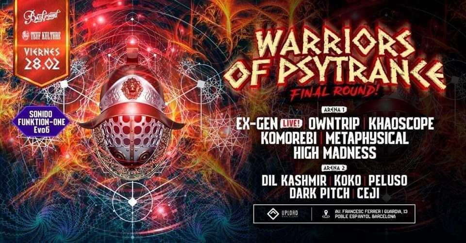 Warriors Of Psytrance: Final Round! 28 Feb '20, 23:30