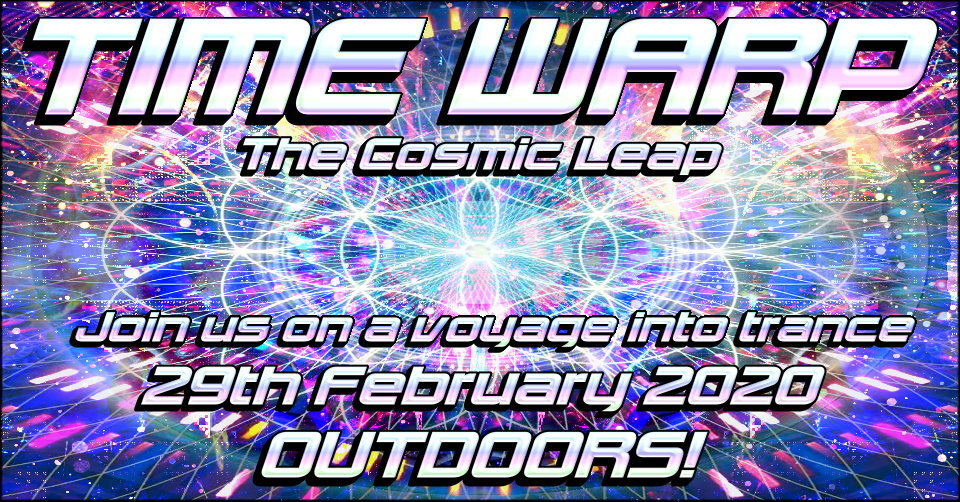 Time Warp - The Cosmic Leap 29 Feb '20, 14:00
