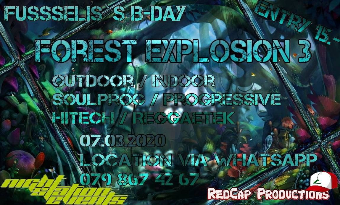 Forest Explosion 3 - Fusseli's BDay - CHIPE, EDI, SERIX (Out&Indoor) 7 Mar '20, 21:00