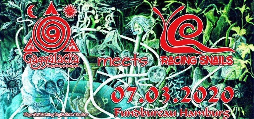 Gaggalacka meets Racing Snails 7 Mar '20, 23:00