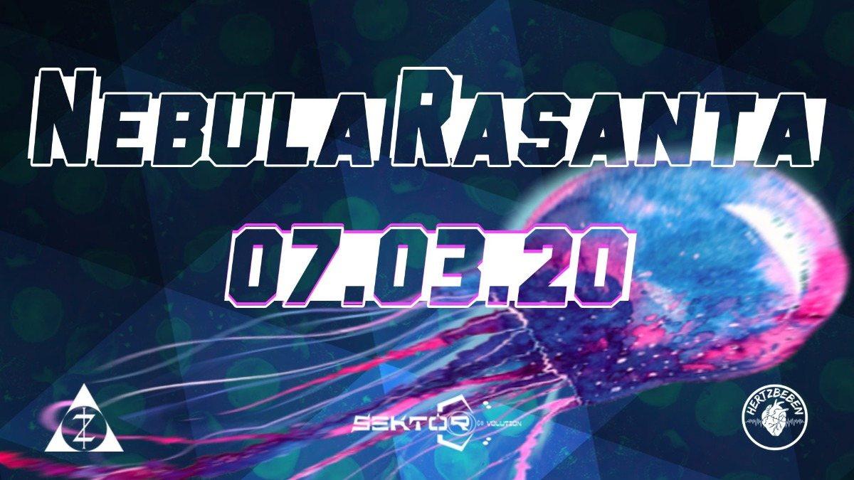 Nebula Rasanta 7 Mar '20, 23:00