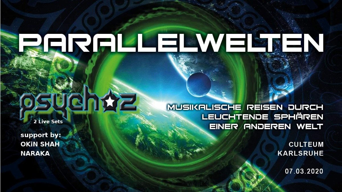 Parallelwelten ॐ w/ Psychoz 7 Mar '20, 23:00