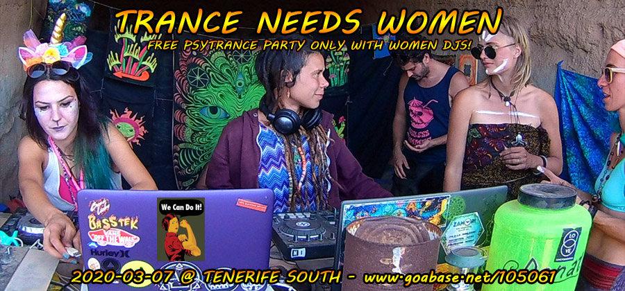 Trance Needs Women 2020 7 Mar '20, 18:00