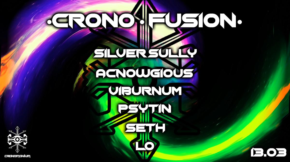 •• Crono • Fusion •• 13 Mar '20, 21:00