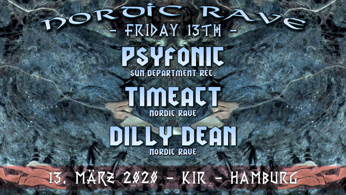 Nordic Rave : Friday 13th 13 Mar '20, 22:00