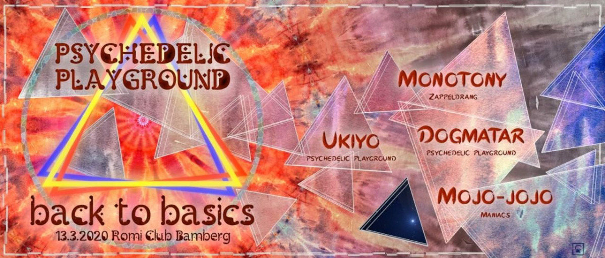 Psychedelic Playground - Back to Basics 13 Mar '20, 22:00