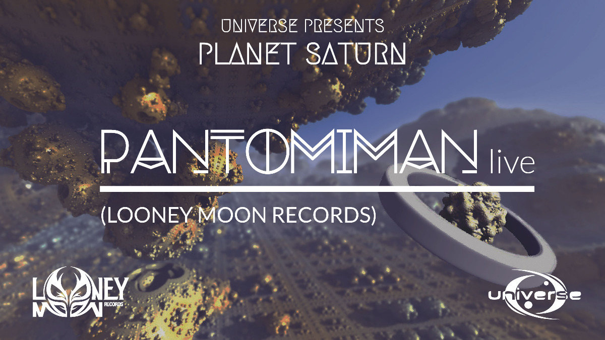 Universe presents: Planet Saturn w/ PANTOMIMAN LIVE 13 Mar '20, 21:00