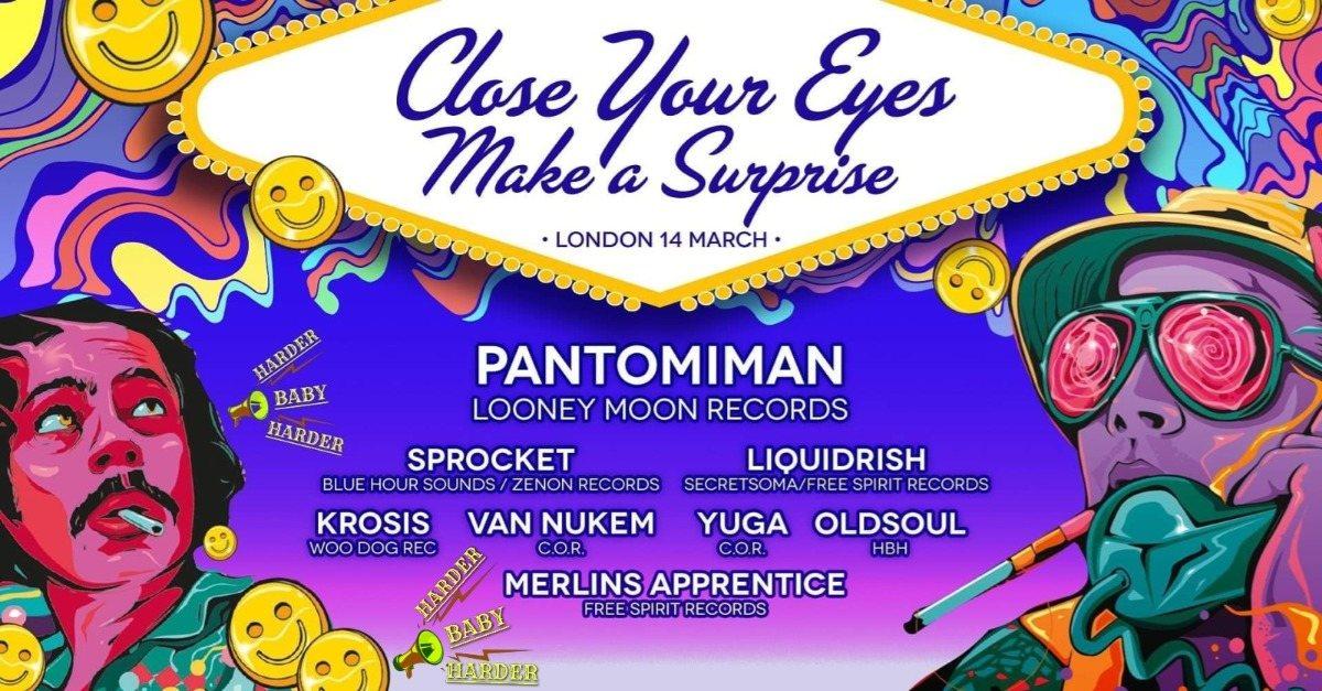 Close Your Eyes Make a Surprise 14 Mar '20, 23:00