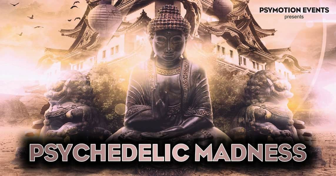 Psychedelic Madness - Hitech Edition 14 Mar '20, 23:00