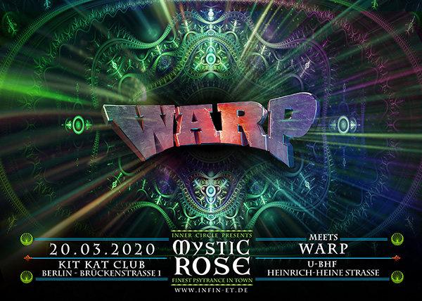 The Mystic Rose meets WARP 20 Mar '20, 23:00