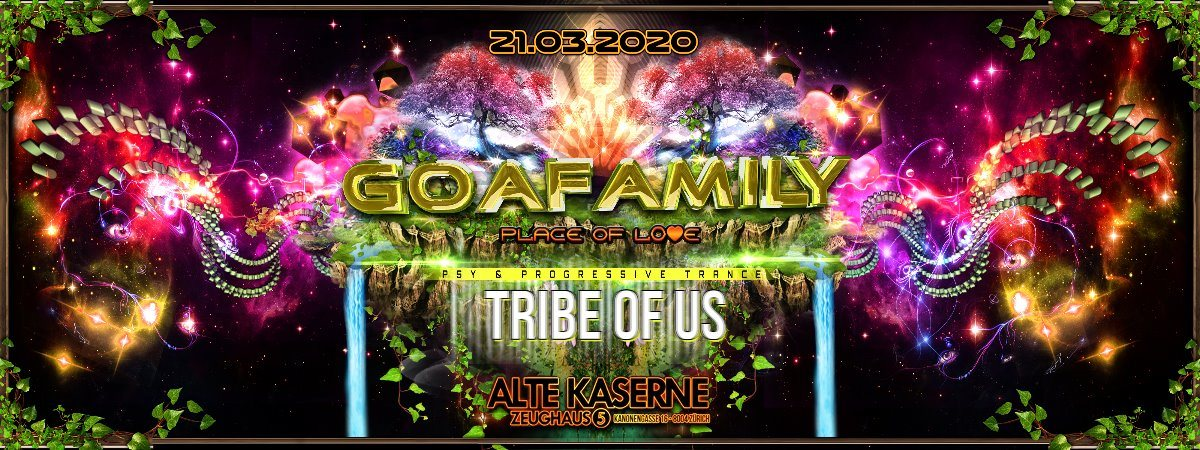 **Tribe of Us - GOAFAMILY Edition** 21 Mar '20, 23:00