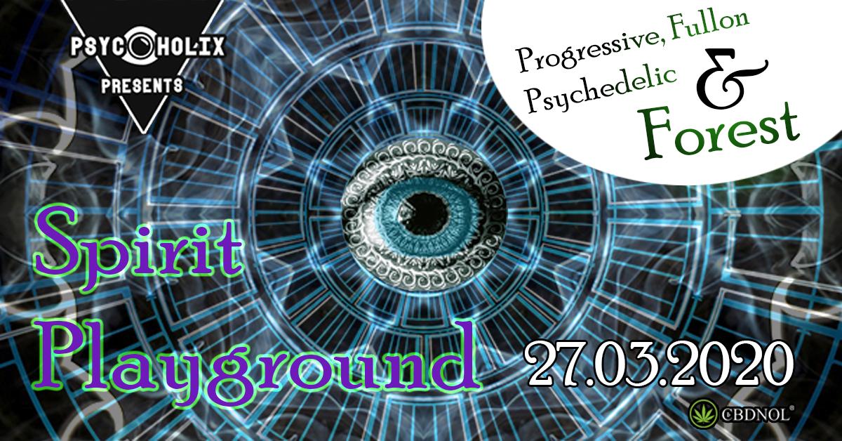 PsycoholiX presents ✷ Spirit Playground ✷ w// ParAnarchy [Bavarian Forest] 27 Mar '20, 22:00