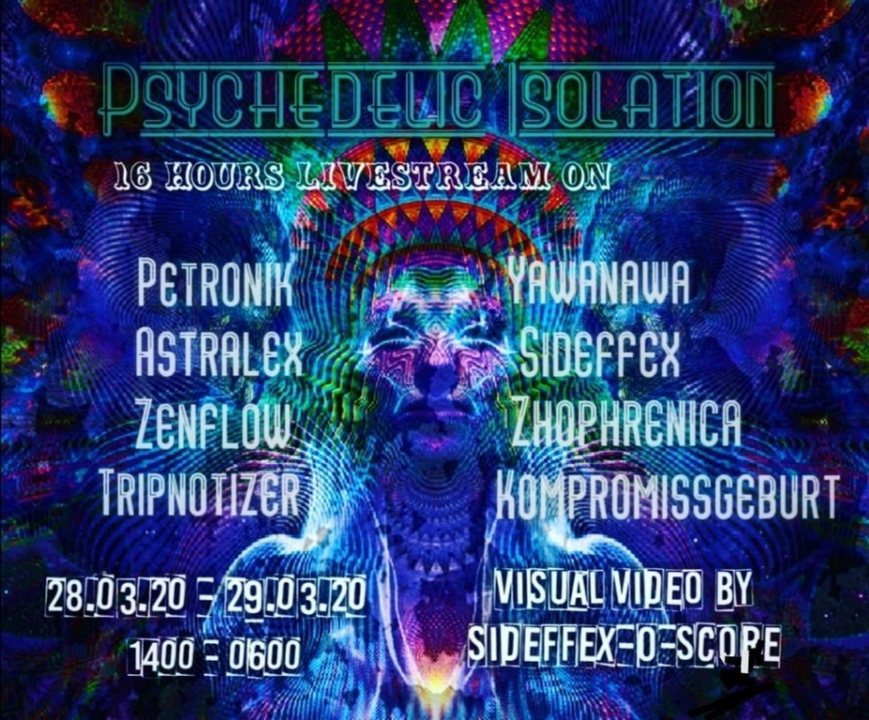 Psychedelic Isolation Party ॐ 28 Mar '20, 14:00