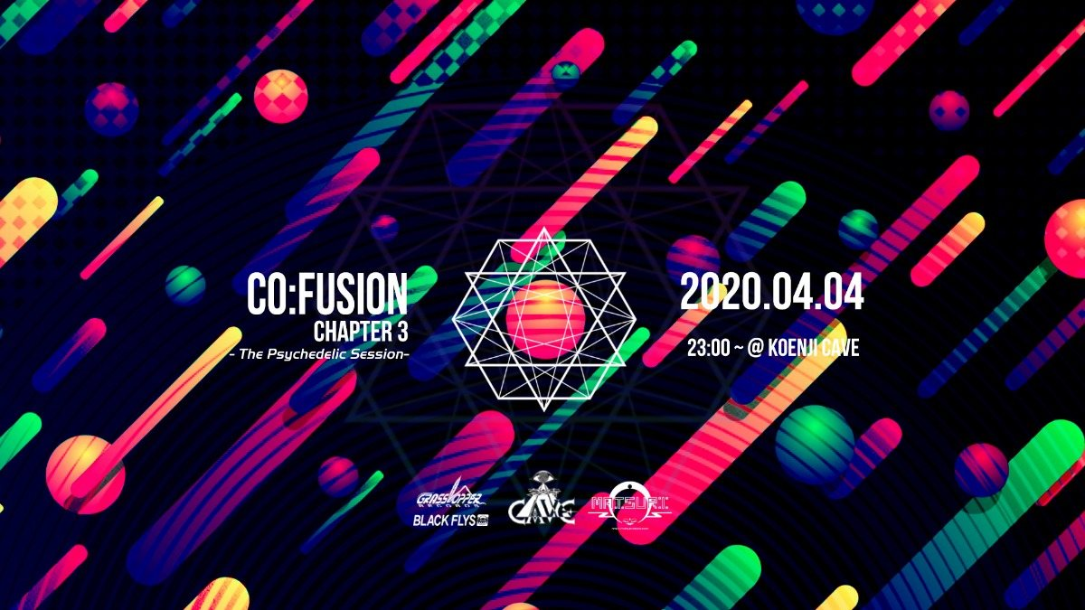 Co:Fusion Chapter 3 - The Psychedelic Session - Feat. reflex (Goa/PsyTrance) 4 Apr '20, 23:00