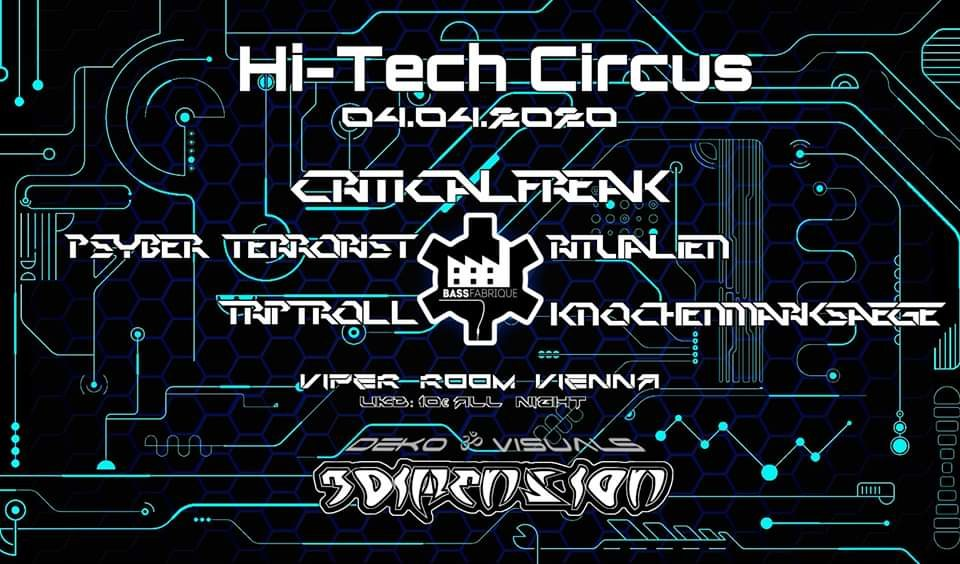 Hi-Tech Circus with CriticalFreak 4 Apr '20, 22:00