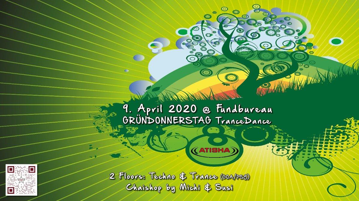 Atisha: Gründonnerstag (TranceDance) 9 Apr '20, 22:00