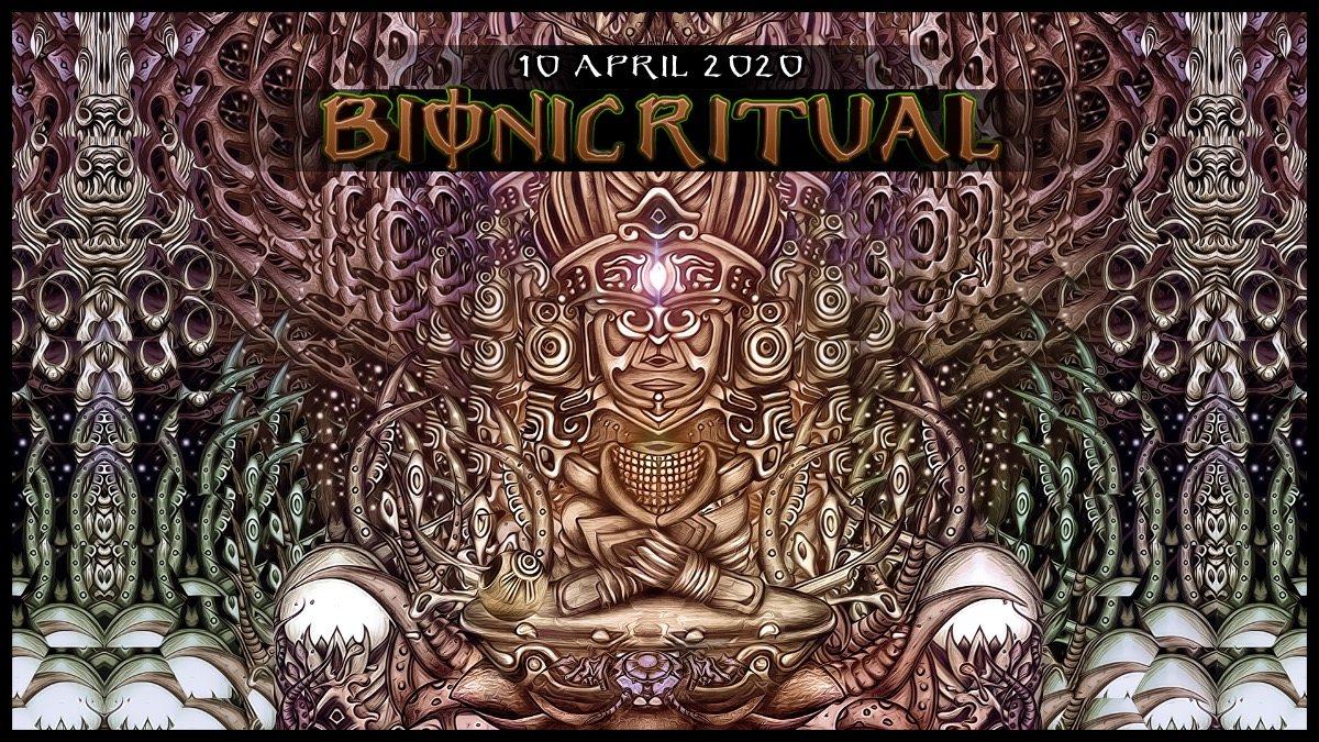 BIONIC RITUAL w/ Petran, Ianuaria, Muscaria, Isometric, Forest Bamp 10 Apr '20, 22:00