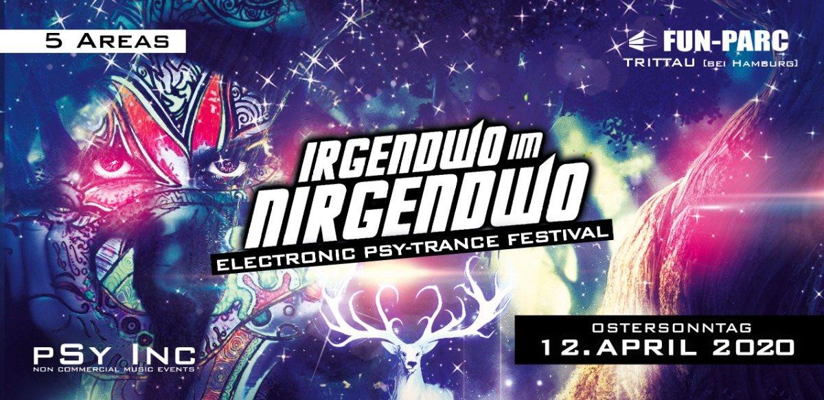 Irgendwo im Nirgendwo 2020 | Indoor Festival (18+) 12 Apr '20, 22:00