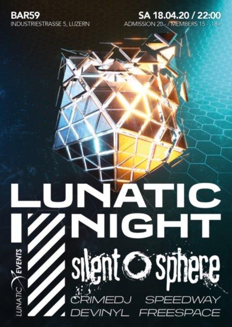 Lunatic Night mit Silent Sphere 18 Apr '20, 22:00