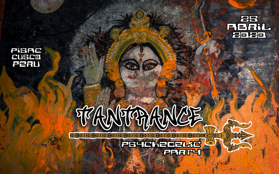 TANTRANCE psychedelic party 25 Apr '20, 19:00