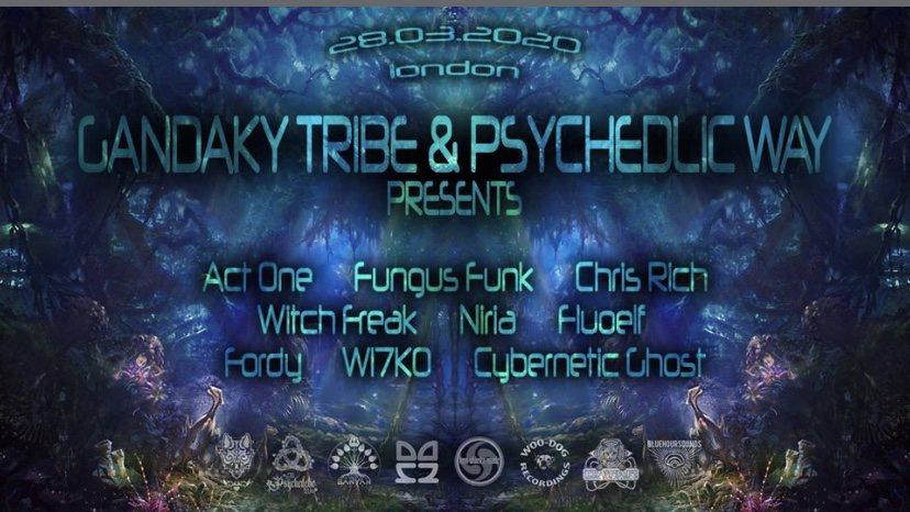 The Psychedelic Way & Gandaky Tribe 25 Apr '20, 23:00