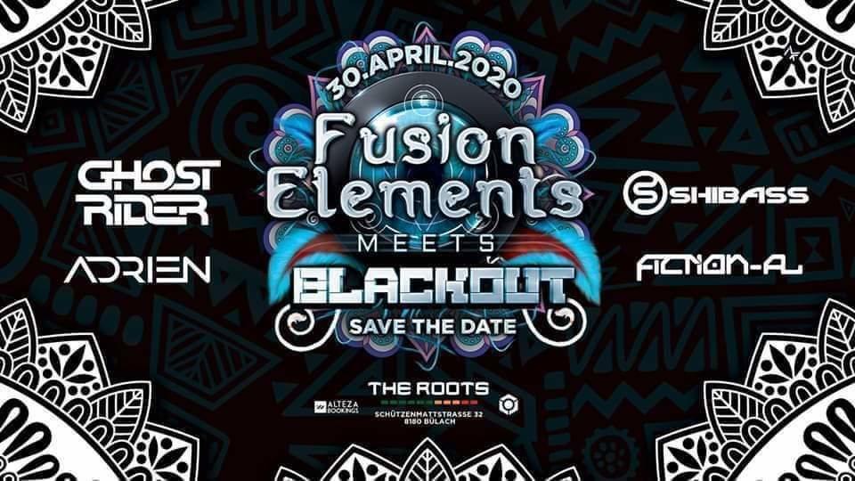 ‡ Fusion Elements meets Blackout ‡ 3 Oct '20, 22:00