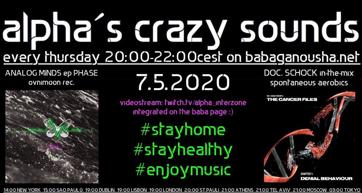 alpha.s crazy sounds ANALOG MINDS + DOC. SCHOCK 7 May '20, 22:00