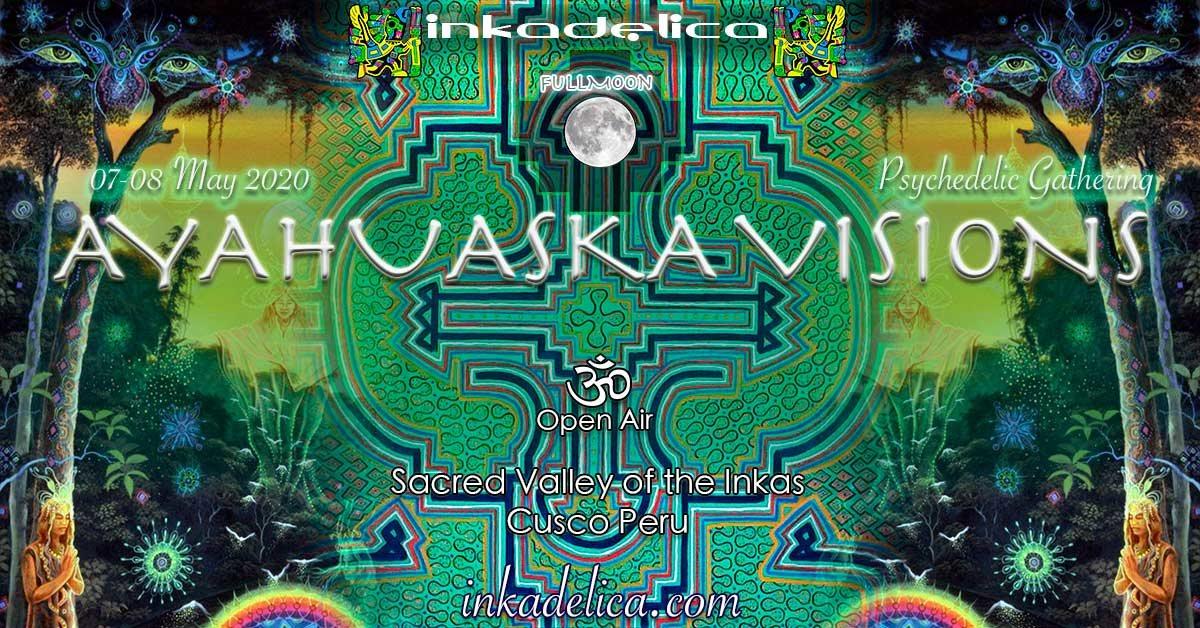 AYAHUASKA VISIONS - FULLMOON 7 May '20, 22:00