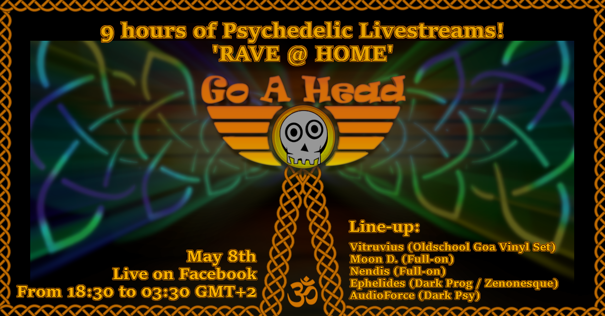Psychedelic Livestreams to 'RAVE @ HOME' for 9 hours straight 8 May '20, 18:30