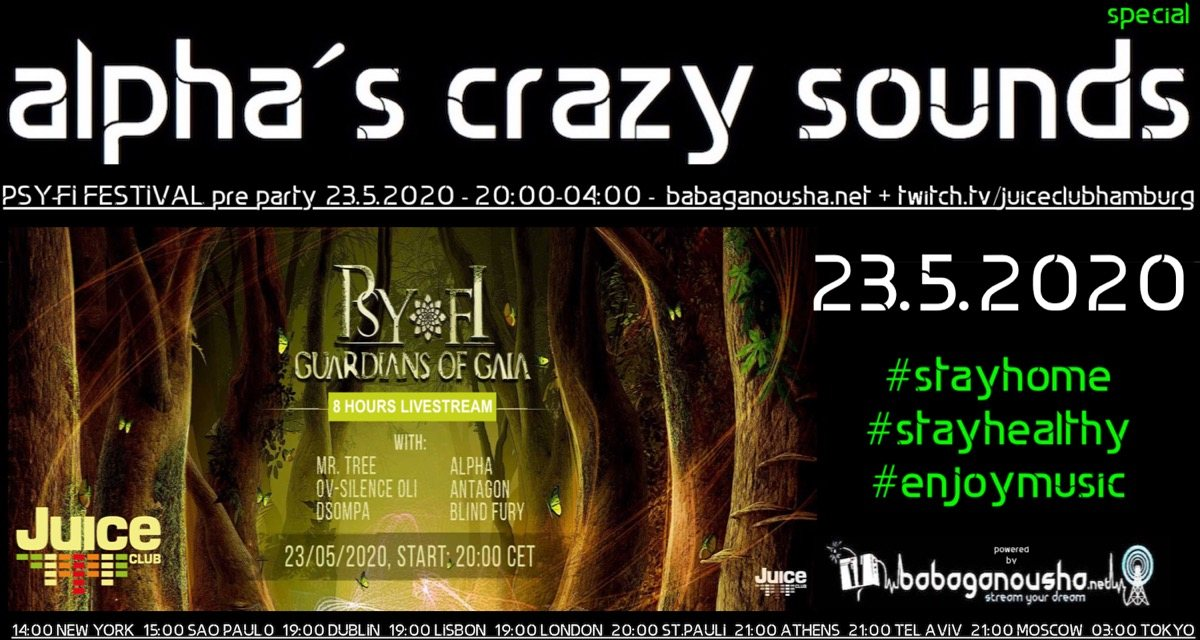 alpha.s crazy sounds special - PSY-FI pre party 23 May '20, 20:00