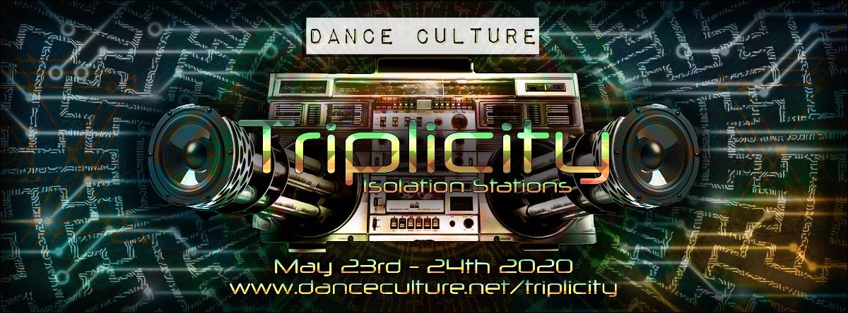 Triplicity - Isolation Stations 23 May '20, 10:00