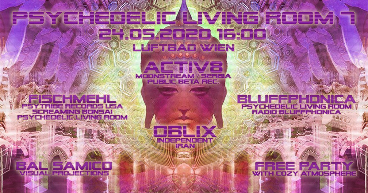 Psychedelic Living Room #7 24 May '20, 16:00
