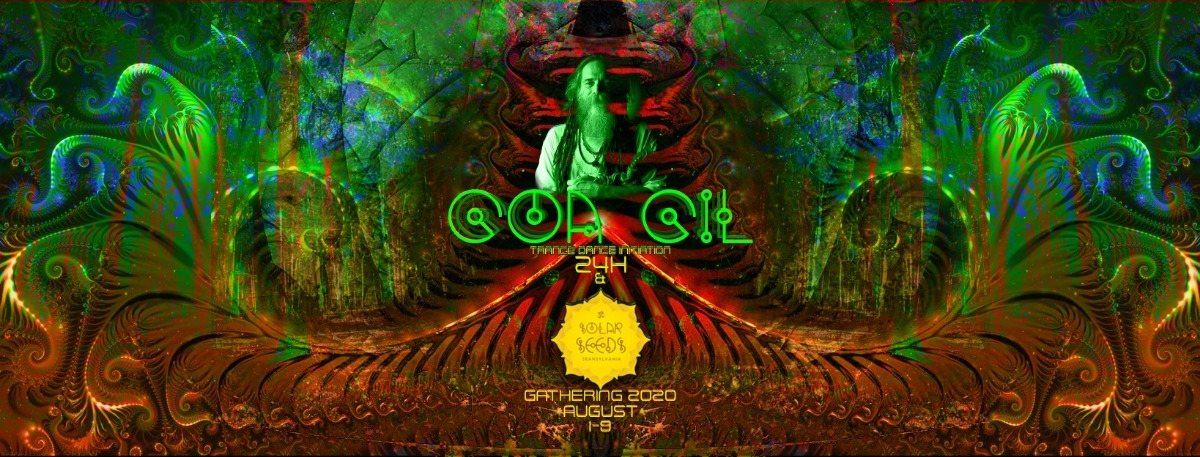 Solar Seeds Gathering 2020 & Goa Gil - 24h and more ... 1 Aug '20, 15:00