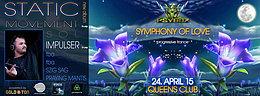 Party flyer: PSYBOX pres. *** SYMPHONY OF LOVE *** with STATIC MOVEMENT & IMPULSER *live* 24 Apr 15, 22:00h
