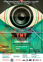 Party flyer: ▲•TNT Festival 2 - PsyTrance & AcidTechno - Dnb  • Open AIR Rave  • COLOMBIA •▼ 16 May 15, 14:00h