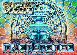 Party flyer: Rivertrance 17 May 15, 15:00h