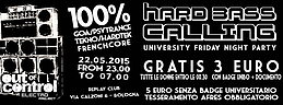 Party flyer: ◣◥ HARD BASS CALLING #4 ◣◥ - ◆ LOW COST PARTY ◆ - GOA/TEK/FRENCH 22 May 15, 23:00h