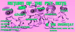 Party flyer: Return Of The Psy Bots 22 May 15, 20:00h
