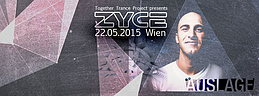 Party flyer: ZYCE live @ Auslage Wien 22 May 15, 23:00h