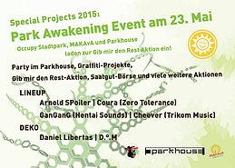 Party flyer: Gib mir den Rest - Occupy PARK AWAKENING 23 May 15, 22:00h