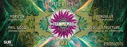 Party flyer: TRAMPELPFAD  VI -☆☆☆- M A T E R I A live -☆☆☆- 23 May 15, 22:00h